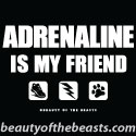 Adrenaline Is My Friend